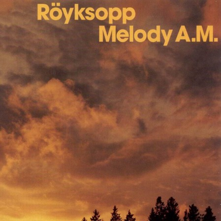 Royksopp-Melody_Am-Frontal