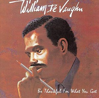 WilliamDeVaughnBeThankfulForWhatYouGot1980